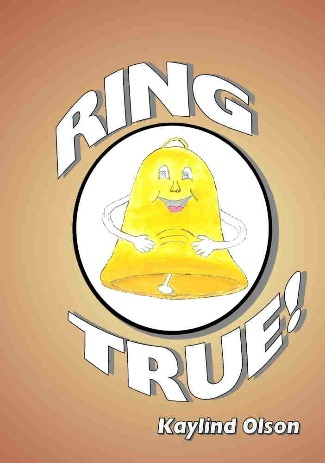Ring True written by Kaylind Olson is a book written to focus on feelings and authenticity.